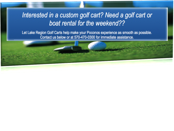 contact lake region golf carts, yamaha golf cars, golf carts for rent lake wallenaupack pa, golf carts for sale lake wallenpaupack